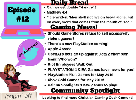 Christian Gaming Podcast Show Notes Episode 12