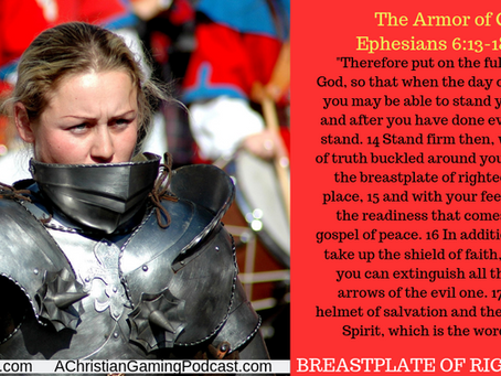"We know the importance of our ""in-game"" gear, but how do we wear the breast plate of righteousness?"