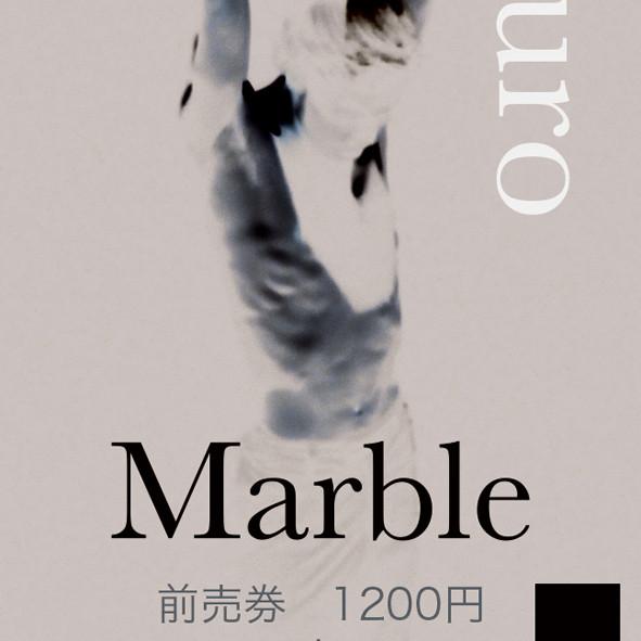 目黑大路「Marble」2月17日公演 前売券