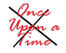 Once Upon a Time is Dead to Me (Gr. 6-8)