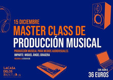 Master class de producción musical en La Casa de los Sentidos
