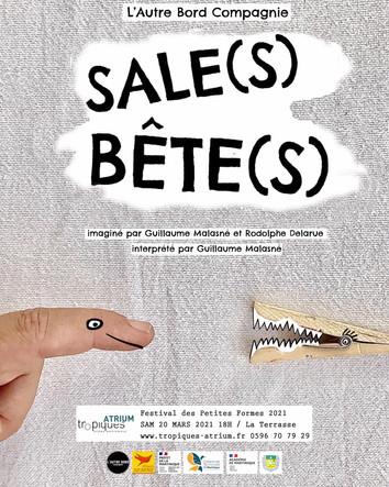 SALE(S) BÊTE(S) / FESTIVAL DES PETITES FORMES 2021