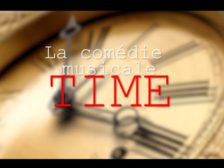 LA COMÉDIE MUSICAL 2016 : TIME