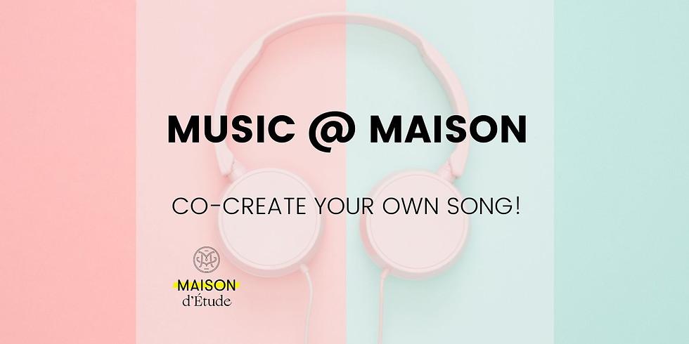 Music @ Maison [Workshop for Teens]