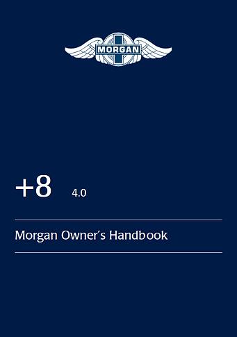 Morgan +8 4.0 Handbook