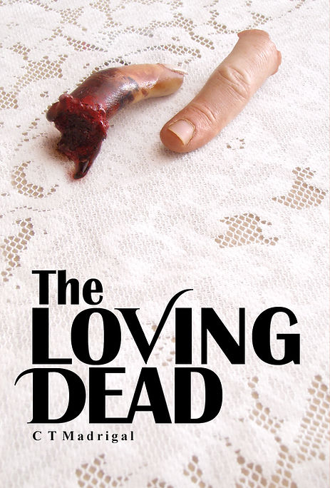 Th Loving Dead by C.T. Madrigal