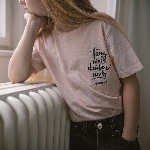 "T-Shirt KIDS ""tanz mal drüber nach"""