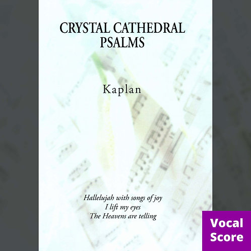 Crystal Cathedral Psalms (Vocal Score)