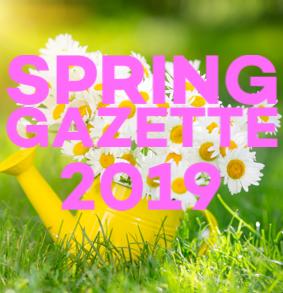 Spring Gazette 2019