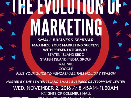 Recap: The Evolution of Marketing Seminar & Small Business Saturday Prep