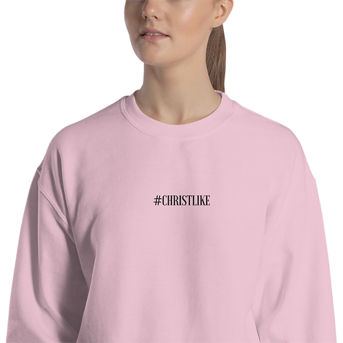 Christlike Sweatshirt