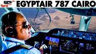 Stunning Cockpit Approach into Cairo   Egyptair 787 Flightdeck View