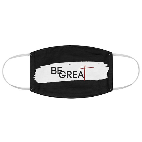 Be Great Face Mask