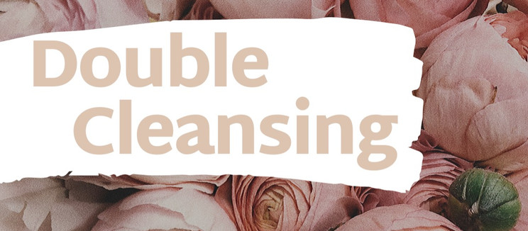 Double cleansing, what is it?