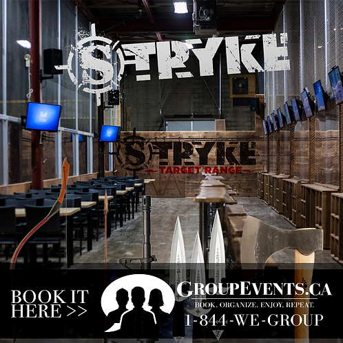STRYKE | Toronto | Choose one : Archery, AirSoft, AxeThrowing, Knives