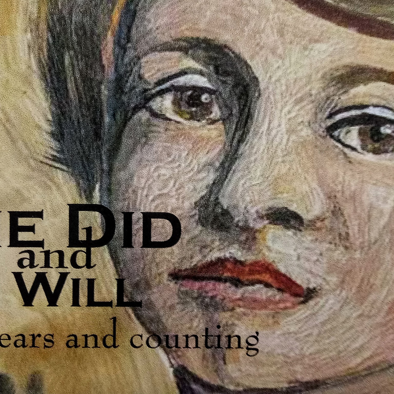 She Did and We Will 100 years and counting