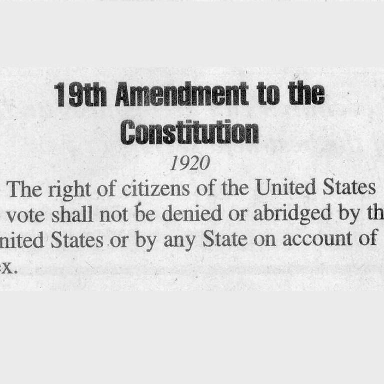 The Passage of the 19th amendment  Thurs, Feb 20 6-7 pm