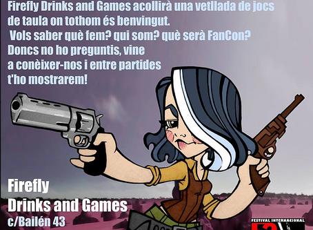 SEGUNDO MINIEVENTO FANCON EN FIREFLY, DRINKS & GAMES