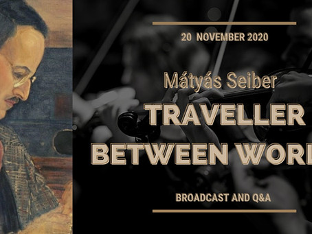 Mátyás Seiber (1905-1960) - Traveller between Worlds