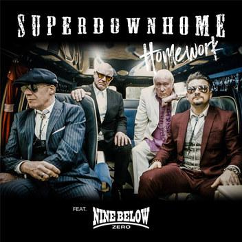 SUPERDOWNHOME ft. NINE BELOW ZERO