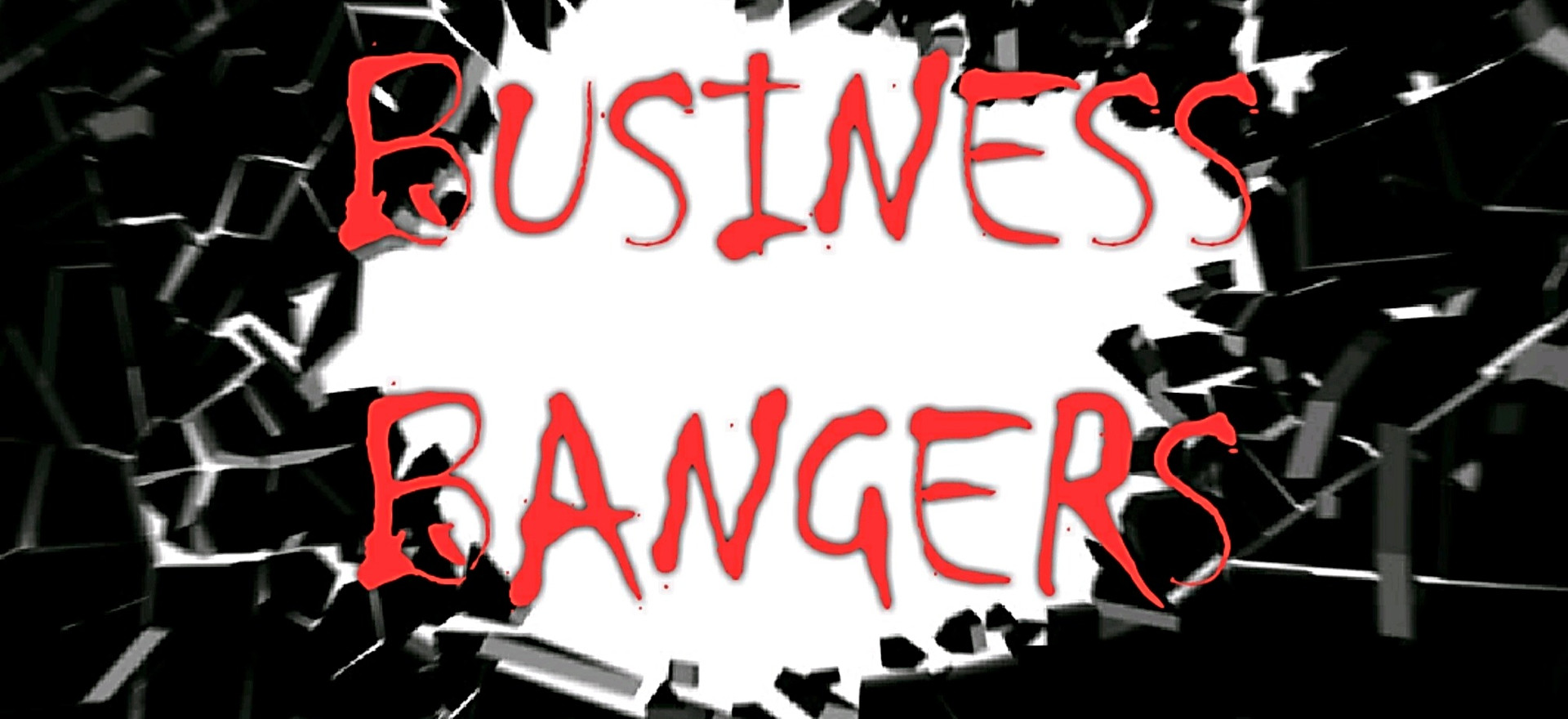 Business Bangers (A division of Life Support)
