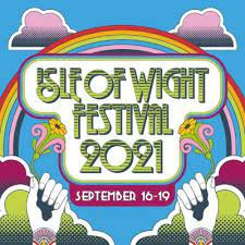 Isle of Wight Festival - 16th - 19th Sep 2021