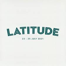 Latitude Festival - 22nd - 25th July 2021