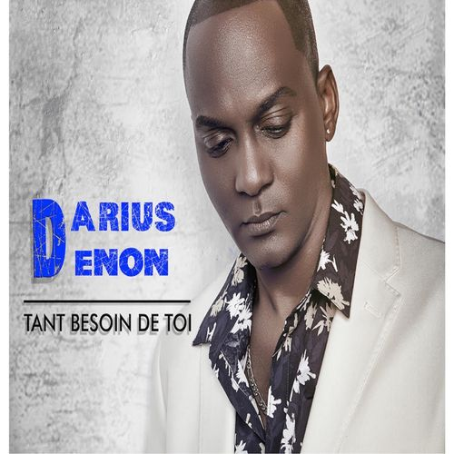 Darius-DENON-Tant-besoin-de-toi