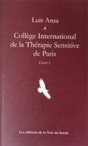 LUIS ANSA & COLLEGE INTERNATIONAL DE LA THERAPIE SENSITIVE DE PARIS