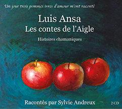 LIVRE AUDIO 2 CD - LUIS ANSA, LES CONTES DE L'AIGLE