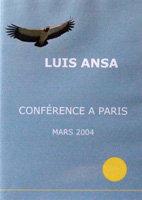 LUIS ANSA - CONFÉRENCE A PARIS - 2004 - DVD