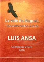 LUIS ANSA - CONFÉRENCE A PARIS - 2010 - DVD