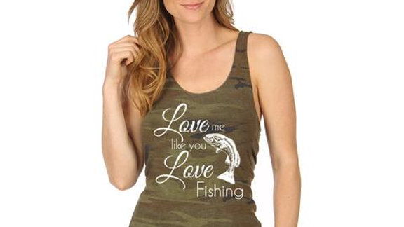 Love me like you Love Fishing Camo Tank
