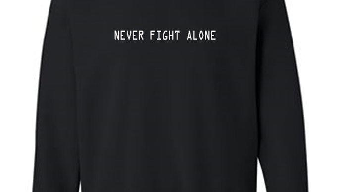 Never Fight Alone Crewneck Sweatshirt