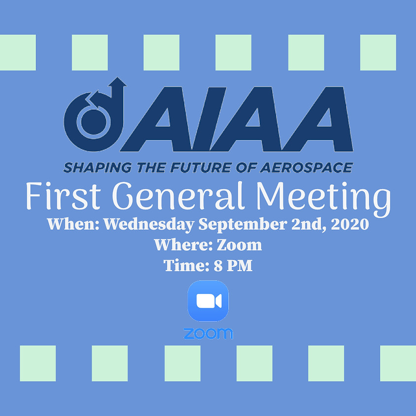 AIAA First General Meeting