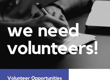 We Need Volunteers: Contact Us!