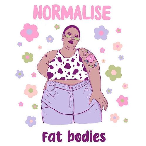 Normalise fat bodies art print