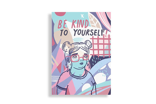 be kind to yourself print