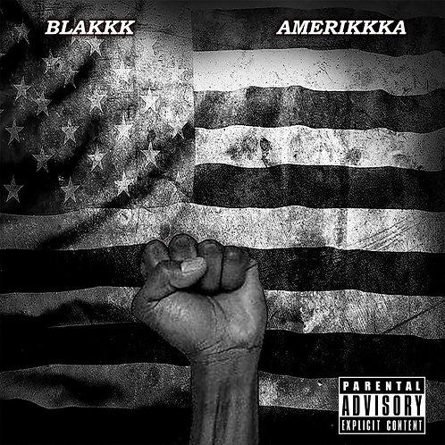 Blakkk Amerikkka - Album