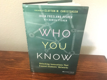 "Why Every Educator and School Administrator Should Read ""Who You Know"""