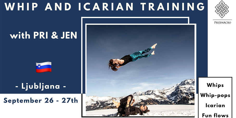 Whip and Icarian Training with Pri and Jen in Ljubljana