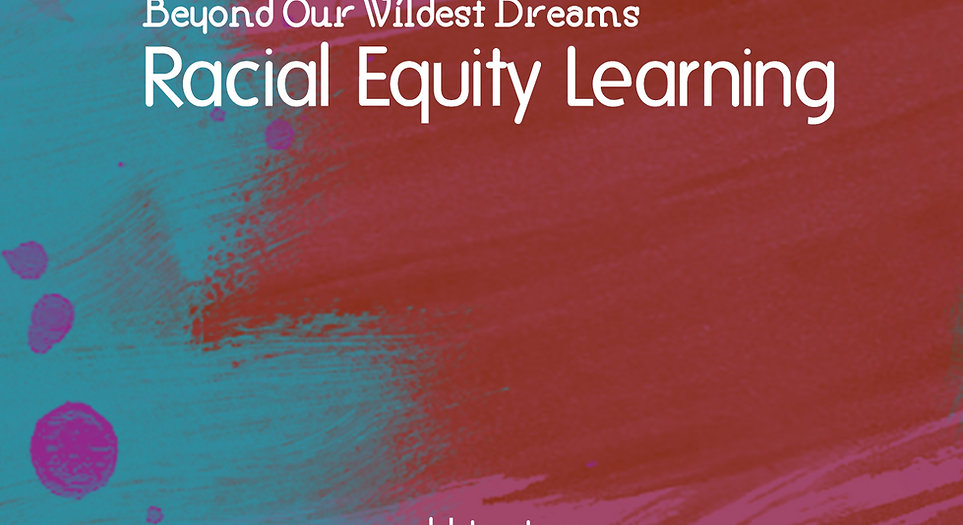 Racial Equity Learning Modules: Volume2