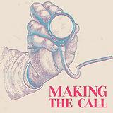 MakingTheCall_CoverArt_3000x3000.jpg