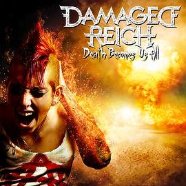 Damaged Reich - Death Becomes Us All.jpg