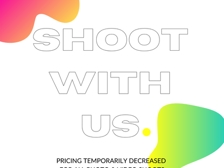 SHOOT WITH US- PRICING DECREASED FOR ALL PHOTO & VIDEO SHOOTS.