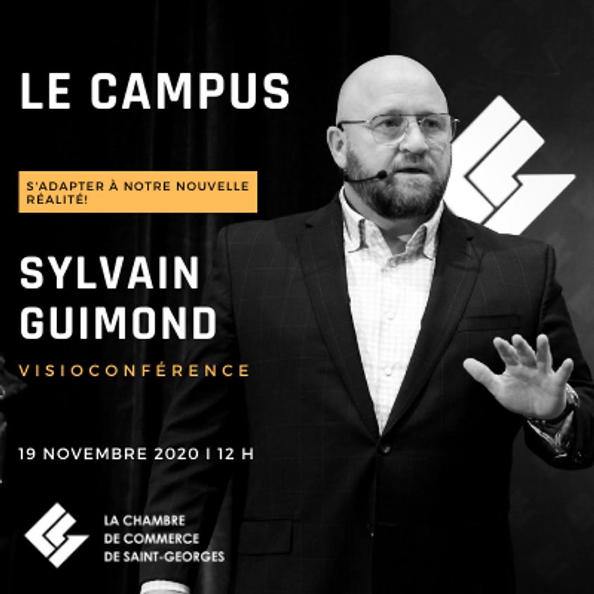 LE CAMPUS - M. Sylvain Guimond - S'adapter à notre nouvelle réalité