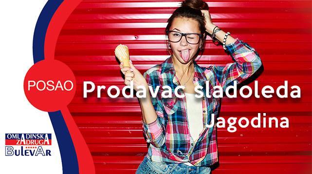 PRODAVAC SLADOLEDA, OMLADINSKA ZADRUGA BULEVAR, STUDENTSKA ZADRUGA, POSLOVI PREKO ZADRUGE, USLUGE ZADRUGE, Potrebni omladinci za rad u hipermarketima - Beograd