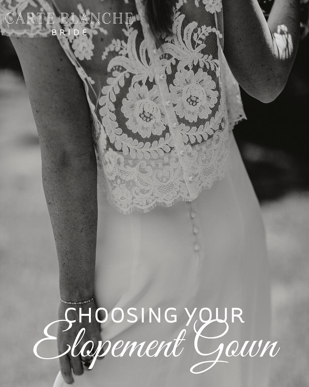 Choosing your elopement wedding gown