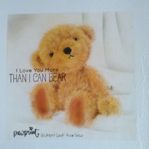 I love you more than I can Bear...By Teacher Gladys Lee