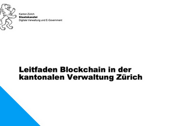 Blockchain guide to facilitate the decision-making at the canton of Zürich published!